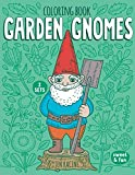 Garden Gnomes Coloring Book: Cute and Happy