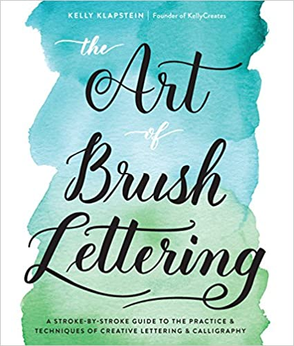 download The Art of Brush Lettering: A Stroke-by-Stroke