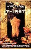 Thirst, Ken Kalfus, 0671034820