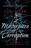 A Masterpiece of Corruption (A John Grey Historical Mystery)
