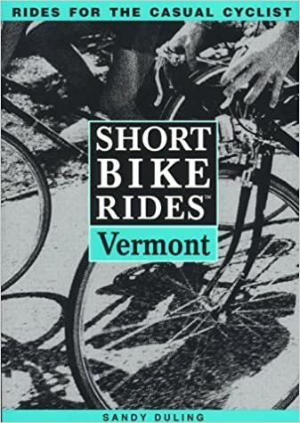 Book Short Bike Rides(tm) in Vermont by Sandy Duling (1997-07-03)