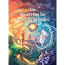 Shine: Why Don't Moon Fairy & Sun Prince Live Together?: A story of unconditional love for the children of separated or divorced parents