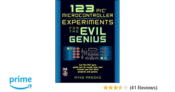 123 Pic Microcontroller Experiments For The Evil Genius Pdf