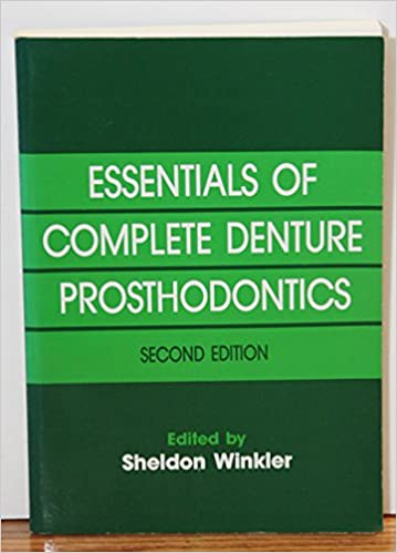 Essentials of complete denture prosthodontics sheldon winkler essentials of complete denture prosthodontics sheldon winkler 9781563860294 amazon books fandeluxe