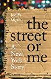 The Street or Me, Judith Glynn, 098345955X