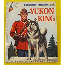 Sergeant Preston and Yukon King (A Rand McNally elf book)