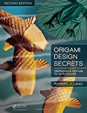 img - for Origami Design Secrets: Mathematical Methods for an Ancient Art, Second Edition book / textbook / text book