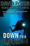 Down to a Sunless Sea: A Tiller Galloway Underwater Adventure