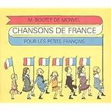 M. Boutet de Monvel : Chansons de France Pour les Petits Francais