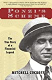 img - for Ponzi's Scheme: The True Story of a Financial Legend book / textbook / text book