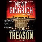 Treason: A Novel | Newt Gingrich, Pete Earley