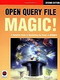 Open Query File Magic!