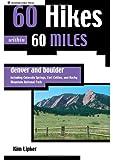 Denver and Boulder, Kim Lipker, 089732627X