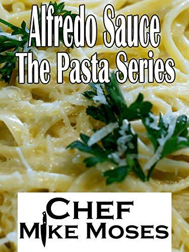 (Alfredo Sauce the Pasta Series)