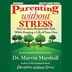 Parenting without Stress Audiobook