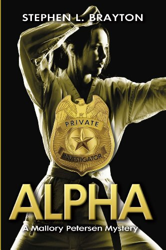 Book: Alpha (A Mallory Petersen Mystery) by Stephen L. Brayton