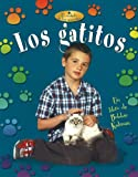 Los Gatitos, Niki Walker and Bobbie Kalman, 0778784762