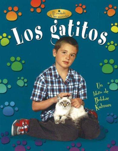 Los Gatitos (Cuidado de las Mascotas) (Spanish Edition)