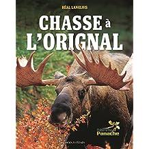 Chasse à l'orignal (Plein Air) (French Edition)