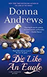 img - for Die Like an Eagle: A Meg Langslow Mystery (Meg Langslow Mysteries) book / textbook / text book