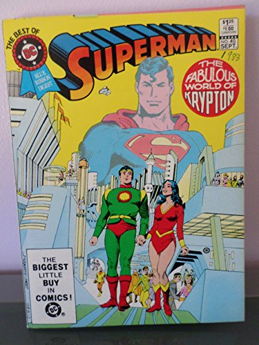 Superman : The Fabulous World of Krypton - The Best of DC - Blue Ribbon Digest No. 40 SEPT.