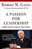 Book cover for A Passion for Leadership: Lessons on Change and Reform from Fifty Years of Public Service