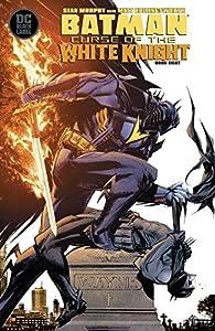 Batman: Curse of the White Knight (2019-) #8 (Batman: White Knight (2017-))