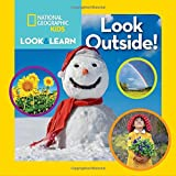 National Geographic Kids Look and Learn: Look Outside! (Look & Learn)