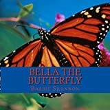 Bella the Butterfly, Barbie Shannon, 1493602624
