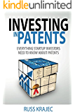 Investing in Patents: Everything Startup Investors Need to Know About Patents