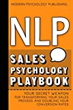 img - for NLP: Sales Psychology Playbook (Your Secret Weapon for Transforming Your Sales Process and Doubling Your Conversion Rates With Proven NLP Tactics) book / textbook / text book