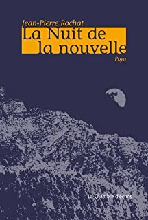 La nuit de la nouvelle, Rochat, Jean-Pierre
