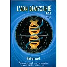 L'ADN démystifié (French Edition)