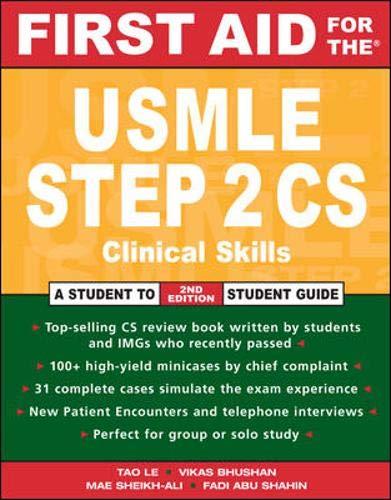 First Aid for the® USMLE Step 2 CS: Clinical Skills Exam (First Aid USMLE)