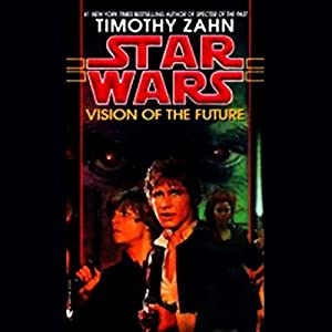 Star Wars: Hand of Thrawn, Book 2: Vision of the Future Audiobook