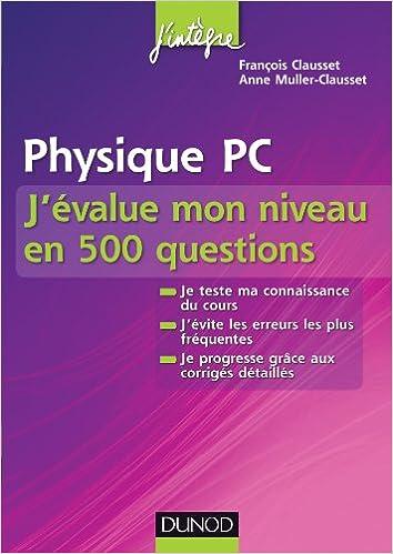 Livres gratuits Physique PC J'évalue mon niveau en 500 questions pdf epub