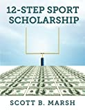 12-Step Sports Scholarship, Scott Marsh, 1500685925