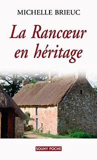 La rancoeur en héritage, Brieuc, Michelle