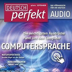 Deutsch perfekt Audio - Computersprache. 9/2012