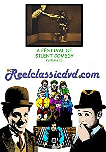 A FESTIVAL OF SILENT COMEDY (Volume 2)