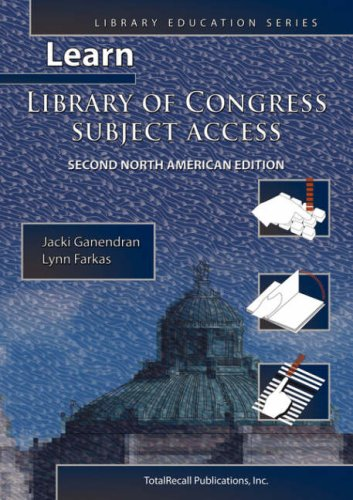 LEARN LIBRARY OF CONGRESS SUBJECT ACCESS, SECOND NORTH AMERICAN EDITION