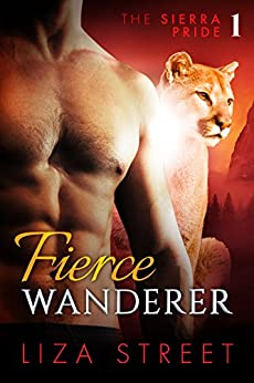 Fierce Wanderer: Sierra Pride, Book 1 by [Street, Liza]