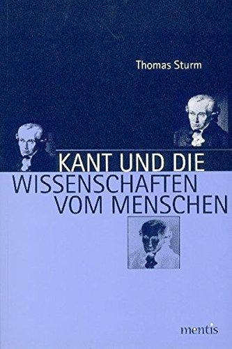 Kant und die Wissenschaften vom Menschen