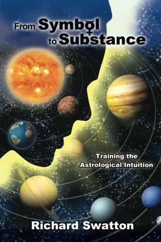 From Symbol to Substance: Training the Astrological Intuition PDF