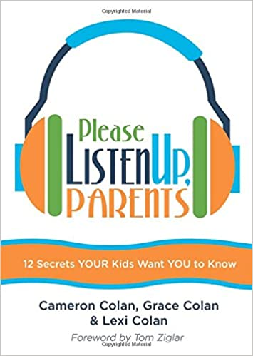 Please Listen Up Parents: Cameron Colan, Grace Colan, Lexi Colan