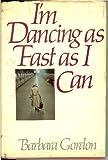 I'm Dancing As Fast As I Can, Barbara Gordon, 0060114991