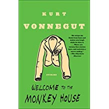 Welcome to the Monkey House: A Collection of Short Works