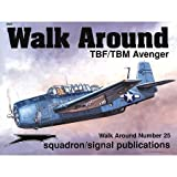 TBF/TBM Avenger Walk Around, L. Drendel, 0897474244