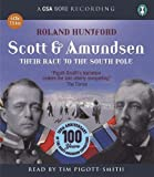 Scott & Amundsen: Their Race to the South Pole (CSA Word Recording)
