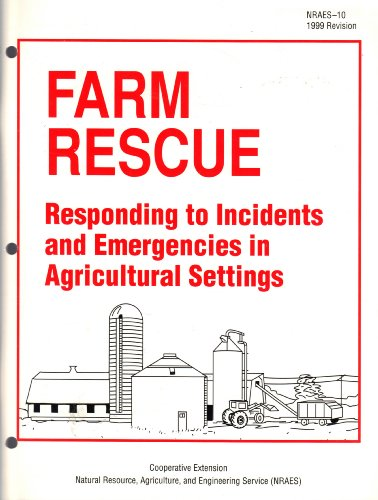 Descargar Libro Farm Rescue: Responding To Incidents And Emergencies In Agricultural Settings , 10.) William E. Field